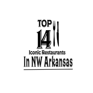 Iconic Places to EAT in Northwest Arkansas