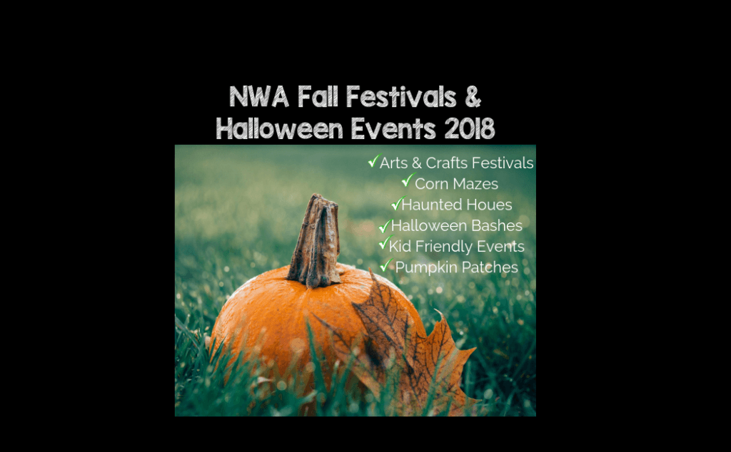 The Ultimate Guide to Fall Festivals & Halloween Events in NWA 2018