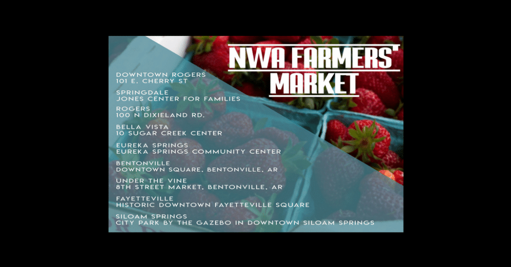 Northwest Arkansas Farmers Markets 2018