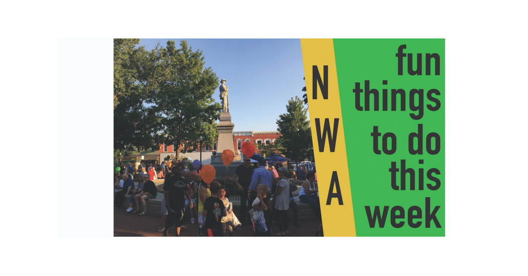 Northwest Arkansas Things To Do May 31st – Jun 3rd