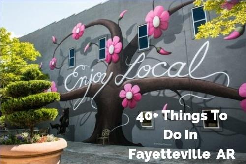 40 Fun Things To Do in Fayettevillear