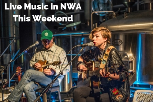 Live Music This Weekend in NWA