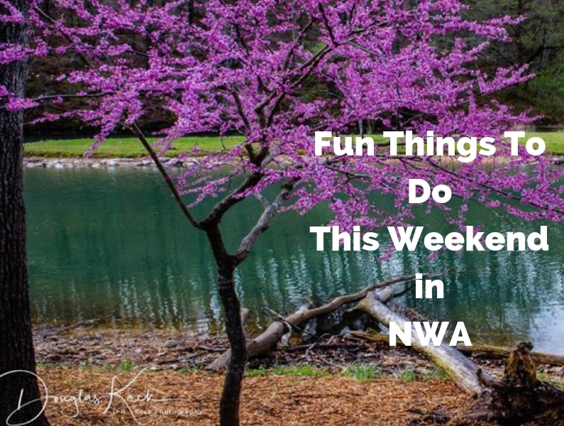 HandPicked List of Things To Do In Northwest Arkansas This Weekend April 18th – 21st