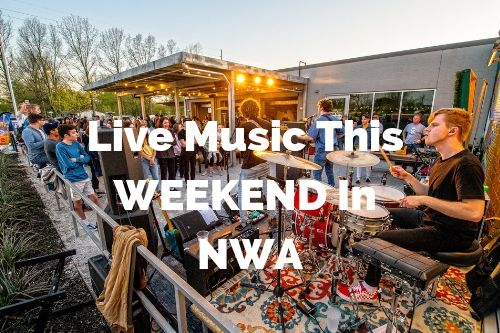 Live Music in NWA This Weekend